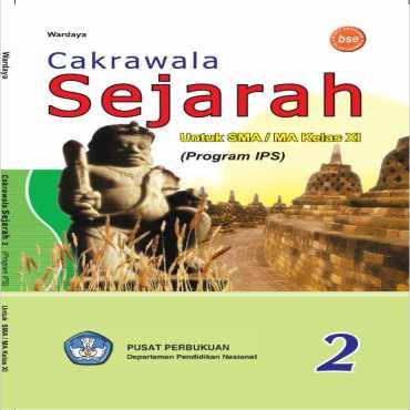 Cakrawala Sejarah IPS Kelas 11 Wardaya 2009