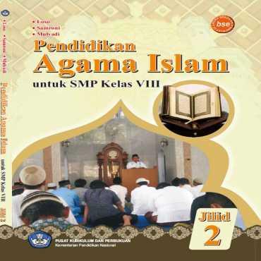 Pendidikan Agama Islam_Kelas 8 Loso Samroni dan Mulyadi 2011
