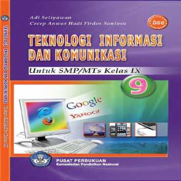 Kelas 09 SMP Teknologi Informasi dan Komunikasi Adi Setyawan