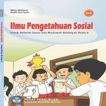 Ilmu Pengetahuan Sosial Kelas 2 Wida Widianti Ratih Hurriyati 2009