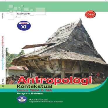 Antropologi Kontekstual Kelas 11 Supriyanto 2009