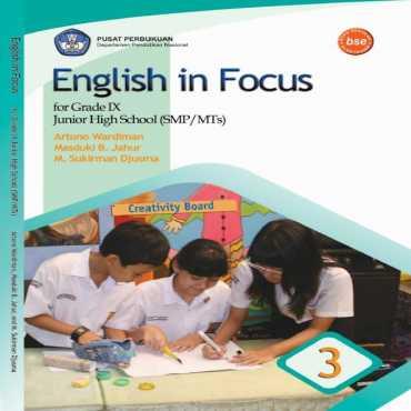 English in Focus Kelas 9 Artono Wardiman Masduki B Jahur M Sukiman 2008