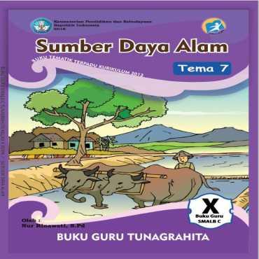 Buku Guru Tema 7 Sumber Daya Alam Tunagrahita Nur Rinawati
