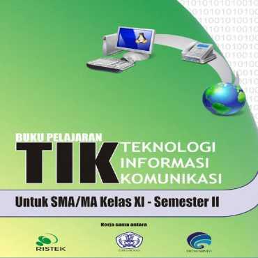 Kelas 11 SMA Teknologi Informasi Komunikasi 2