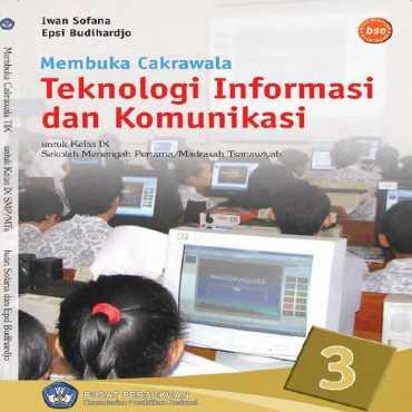 Kelas 09 SMP Membuka Cakrawala Teknologi Informasi dan Komunikasi