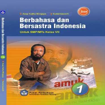 Berbahasa dan Bersastra Indonesia Kelas 7 Asep Yudha Wirajaya dan Sudarmawarti 2010