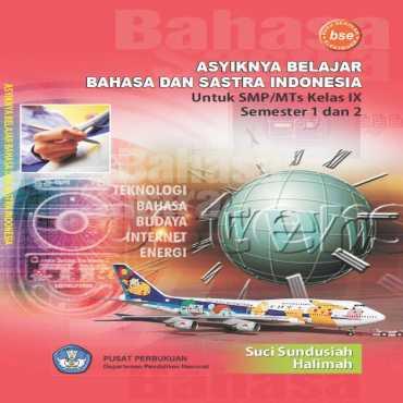 Asyiknya Belajar Bahasa dan Sastra Indonesia 3 Kelas 9 Suci Sundusiah Halimah 2009