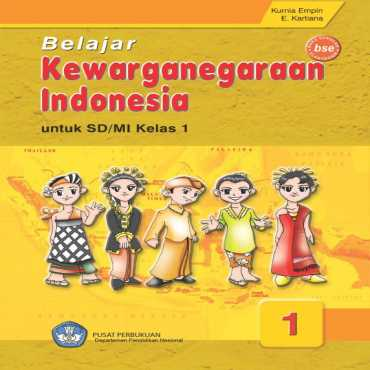Belajar Kewarganegaraan Indonesia Kelas 1 Kurnia Empin E Kartiana 2009