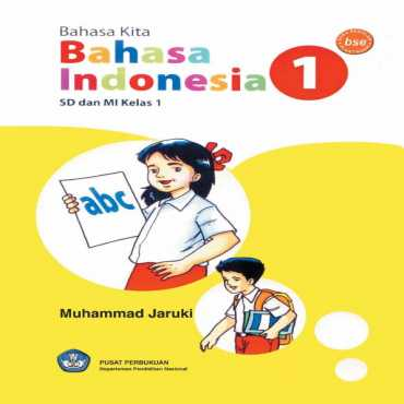 Bahasa Kita Bahasa Indonesia Kelas 1 Muhamad Jaruki 2008