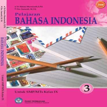 Pelajaran Bahasa Indonesia Kelas 9 Tri Retno Murniasih Sunardi 2008