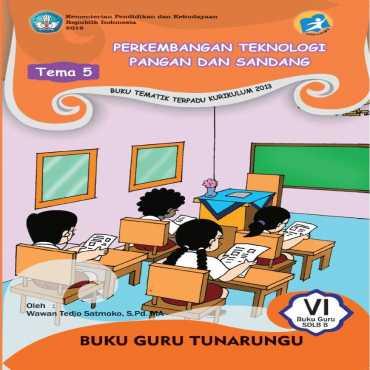 Buku Guru Kelas VI 2016 Tunarungu Tema 5