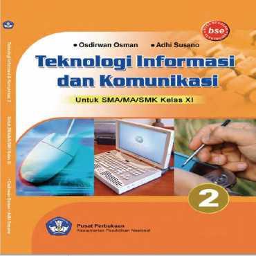 Kelas 11 SMA Teknologi Informasi dan Komunikasi 2 Osdirwan Osman
