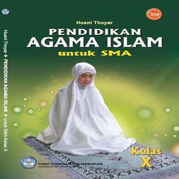 Pendidikan Agama Islam Kelas 10 Husni Thoyar 2011