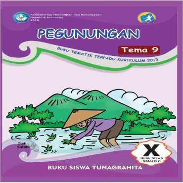 Buku Siswa Tema 9 Pegunungan Tunagrahita Suroto