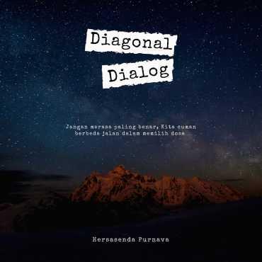 DIAGONAL DIALOG