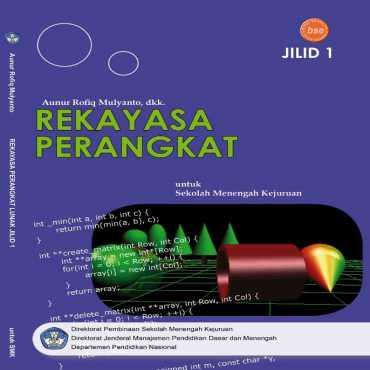 Rekayasa Perangkat Lunak Jilid 1 Kelas 10 Aunur Rofiq Mulyanto dkk 2008