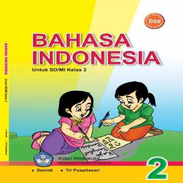 Bahasa Indonesia 2 Kelas 2 Samidi Tri Puspitasari 2009