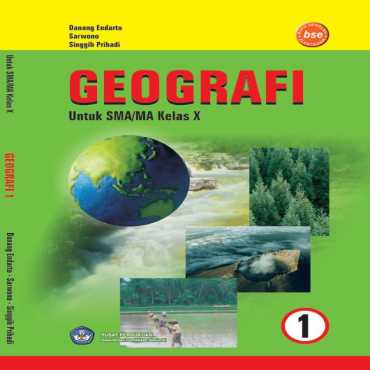 Geografi 1 Kelas 10 Danang Endarto Sarwono Singgih Prihadi 2009
