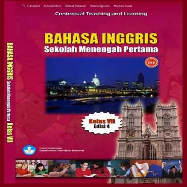 Bahasa Inggris Kelas 7 Th Kumalarini Achmad Munir Slamet Setiawan 2008