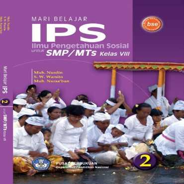 Mari Belajar IPS 2 Kelas 8 Muh Nurdin SW Warsito Muh Nursyaban 2009