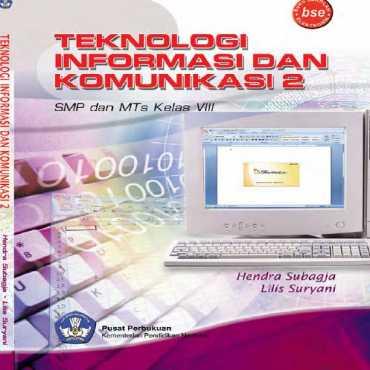 Kelas 08 SMP Teknologi Informasi dan Komunikasi 2 Hendra Subagja