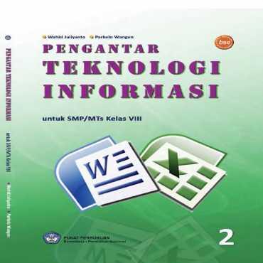 Kelas 08 SMP Pengantar Teknologi Informasi  1