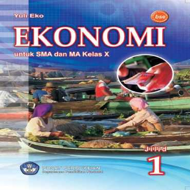 Ekonomi Kelas 10 Yuli Eko 2009