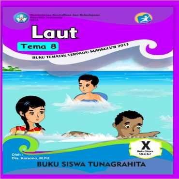 Buku Siswa Tema 8 Laut Tunagrahita Karsono