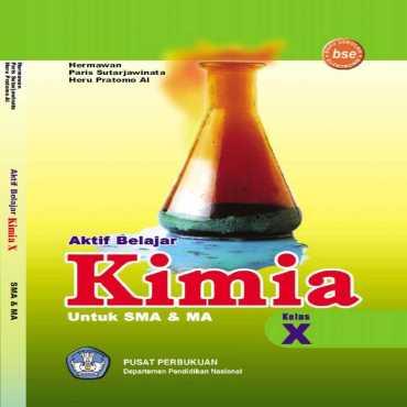 Aktif Belajar Kimia Kelas 10 Hermawan Paris Sutarjawinata 2009