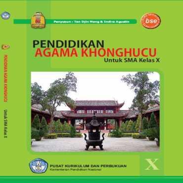 Pendidikan Agama Khonghucu Kelas 10 Tan Djin Meng dan Indira Agustin 2011