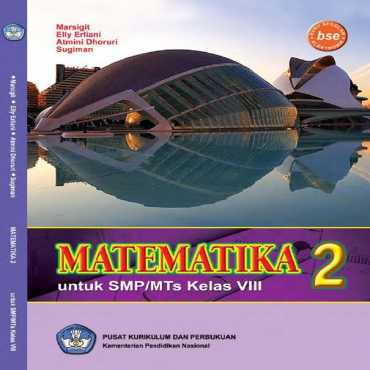 Matematika 2 Kelas 8 Marsigit Elly Erliani Atmini Dhoruri Sugiman 2011