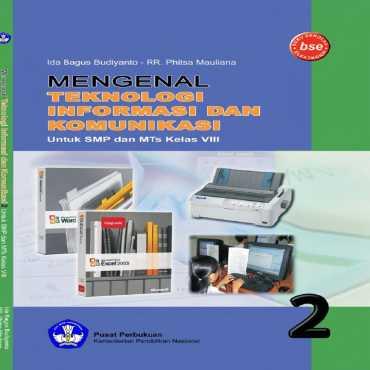 Mengenal Teknologi Informasi Dan Komunikasi Kelas 8 Ida Bagus Budianto Raden Roro Phitsa Mauliana 20