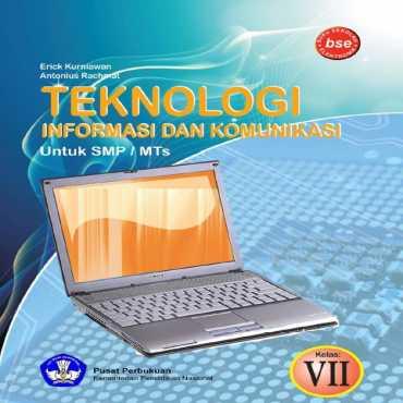 Teknologi Informasi Dan Komunikasi Kelas 8 Eric Kurniawan Antonius Rachmat 2010