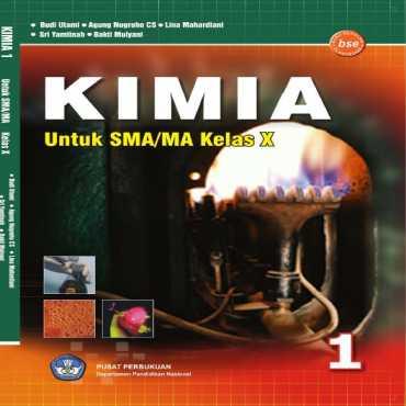 Kimia 1 Kelas 10 Budi Utami Agung Nugroho Catur Saputro Lina Maha 2009