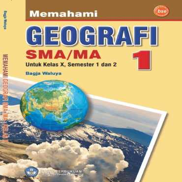 Memahami Geografi 1 SMA MA Kelas 10 Bagja Waluya 2009