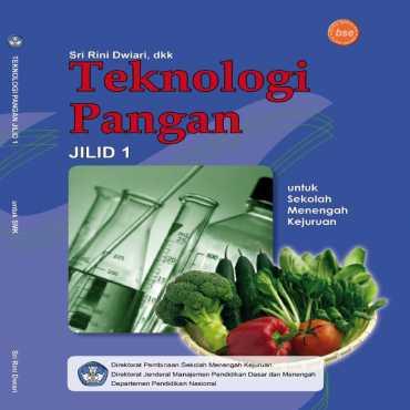 Teknologi Pangan Jilid 1 Kelas 10 Sri Rini Dwiari 2008
