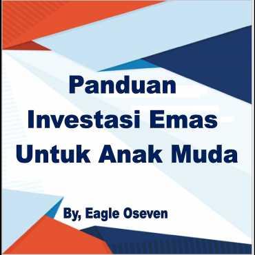 Panduan Investasi Emas Untuk Anak Muda