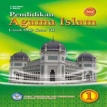 Pendidikan Agama Islam Kelas 7 Ani Istiani dan Bakrun 2011