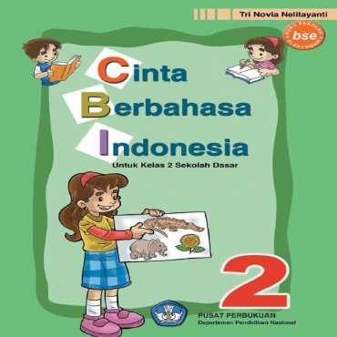 Cinta Berbahasa Indonesia Kelas 2 Try Noviaty 2008