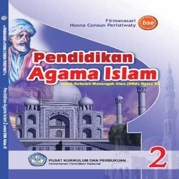 Pendidikan Agama Islam Kelas 11 Firmanasari Husna Consun Peristiwaty 2011