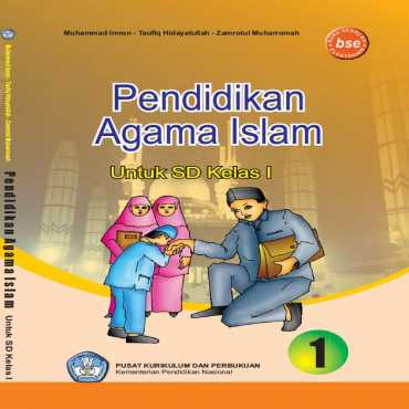 Pendidikan Agama Islam I Kelas 1 Muhammad Imron Taufiq Hidayatullah dan Zamrotul 2011