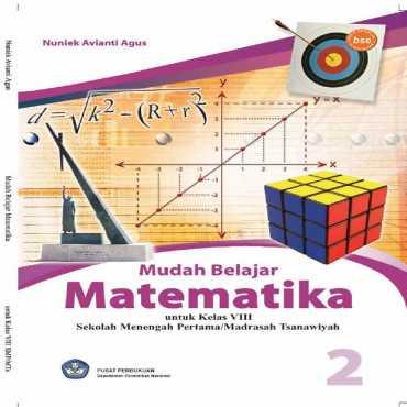 Mudah Belajar Matematika kelas VIII Kelas 8 Nuniek Avianti Agus 2008