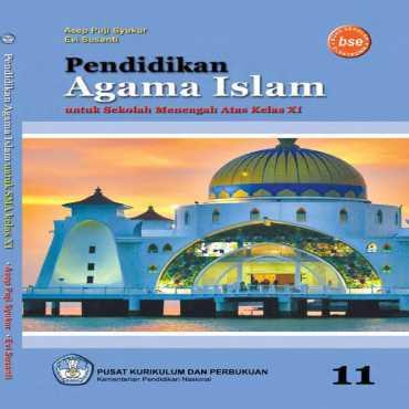 Pendidikan Agama Islam Kelas 11 Asep Puji Syukur Evi Susanti 2011