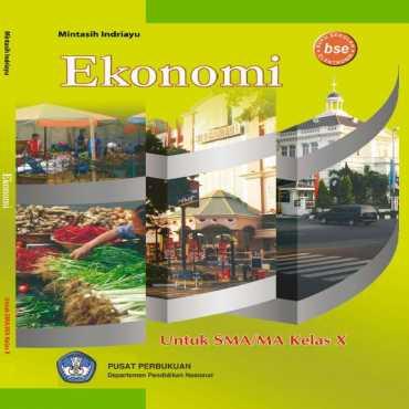 Ekonomi Kelas 10 Mintasih Indriayu 2009