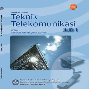 Teknik Telekomunikasi Jilid 1 Kelas 10 Pramudi Utomo 2008