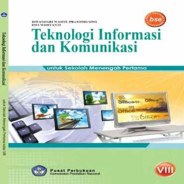 Teknologi Informasi Dan Komunikasi Kelas 8 Iswandari Wahyu Pratomo Siwi Dwi Widiyanti 2010