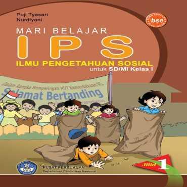 Mari Belajar IPS 1 Kelas 1 Puji Tyasari Nurdiyani 2009