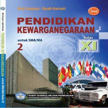 Pendidikan Kewarganegaraan Kelas 11 Rini Setyani Dyah Hartati 2011