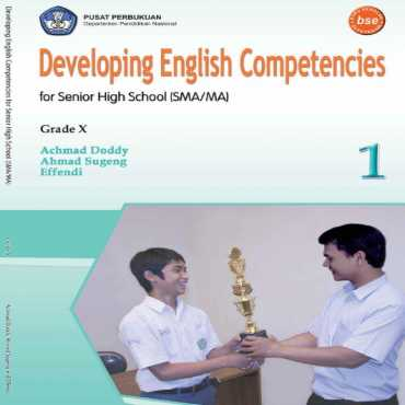 Developing English Competencies Kelas 10 Ahmad Doddy Ahmat sugeng Effendi 2008