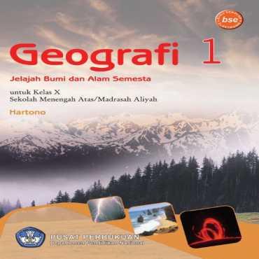 Geografi Jelajah Bumi dan Alam Semesta Kelas 10 Hartono 2009